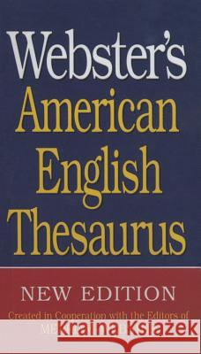 Webster's American English Thesaurus Merriam-Webster 9781680651935
