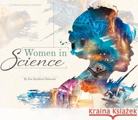 Women in Science Sue Bradford Edwards 9781680782943 Essential Library