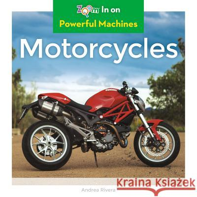 Motorcycles Andrea Rivera 9781680799484
