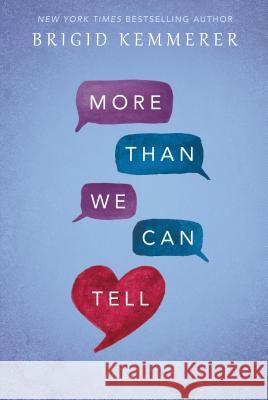 More Than We Can Tell Brigid Kemmerer 9781681199917