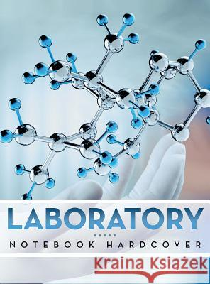 Laboratory Notebook Hardcover Speedy Publishing LLC   9781681451572