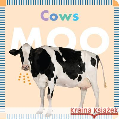 Cows Moo Rebecca Stromstad Glaser 9781681521251 Amicus Ink