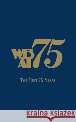 Wbai-The First 75 Years Charlotte Adelman David A. Hurst 9781681625607