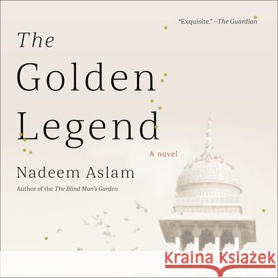 The Golden Legend - audiobook Nadeem Aslam 9781681684819