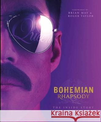 Bohemian Rhapsody: The Official Book of the Movie Owen Williams 9781681884677