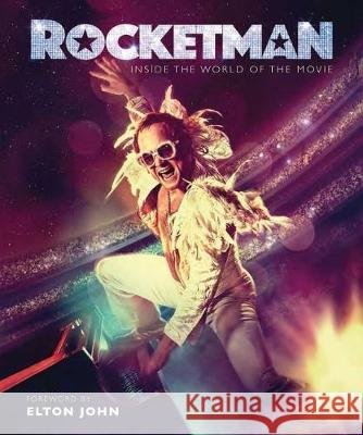 Rocketman: The Official Movie Companion Weldon Owen 9781681884790