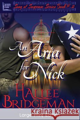 An Aria for Nick Hallee Bridgeman 9781681900094 Olivia Kimbrell Press, Inc