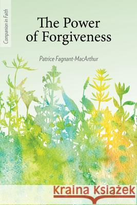 Companion in Faith: The Power of Forgiveness Patrice MacArthur 9781681924663