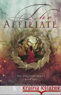 The Affiliate (Ascension Book 1) K. a. Linde 9781682308752