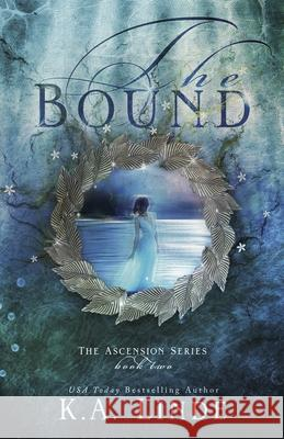 The Bound (Ascension Book 2) K. a. Linde 9781682308769