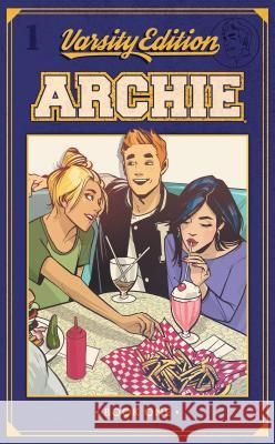 Archie: Varsity Edition Vol. 1 Mark Waid Fiona Staples Annie Wu 9781682558393