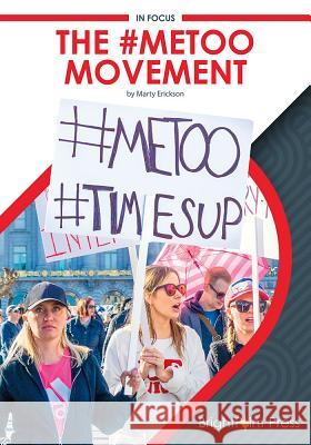 The #metoo Movement Marty Erickson 9781682827178