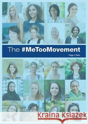 The #metoo Movement Peggy J. Parks 9781682827611