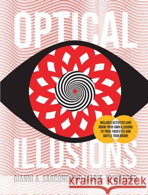 Optical Illusions Gianni Sarcone Marie Jo Waeber 9781682973394