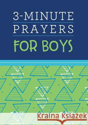 3-Minute Prayers for Boys Joshua Mosey 9781683229995