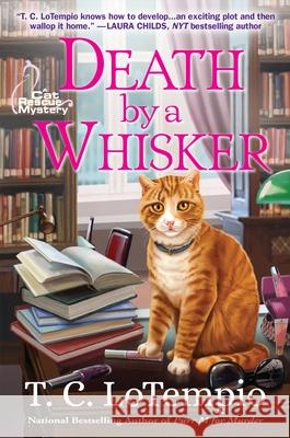 Death by a Whisker: A Cat Rescue Mystery T. C. LoTempio 9781683319498