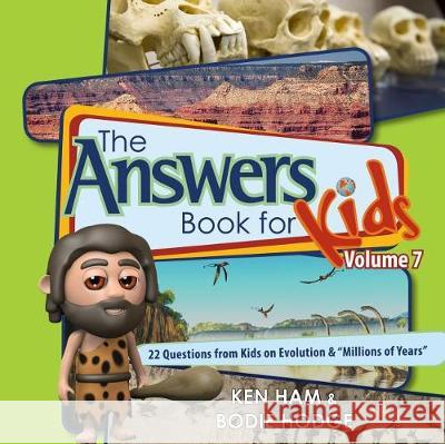Answers Book for Kids Volume 7: 22 Questions from Kids on Evolution &