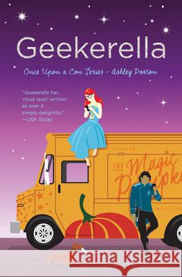Geekerella: A Fangirl Fairy Tale Ashley Poston 9781683690436