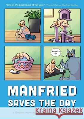 Manfried Saves the Day: A Graphic Novel by Caitlin Major and Kelly Bastow Caitlin Major Kelly Bastow 9781683691082