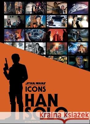 Star Wars Icons: Han Solo Insight Editions 9781683834960