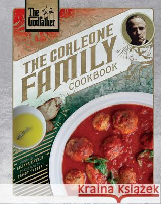The Godfather: The Corleone Family Cookbook Battle Liliana Stacey Tyzzer 9781683835424