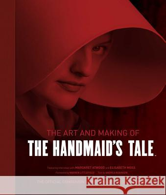The Art and Making of the Handmaid's Tale Insight Editions                         Andrea Robinson 9781683836148