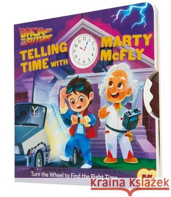 Back to the Future: Telling Time with Marty McFly: Telling Time with Marty McFly Insight 9781683839415