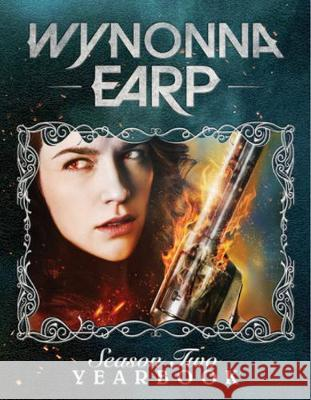 Wynonna Earp Yearbook: Season 2 Robbie Robbins 9781684052035