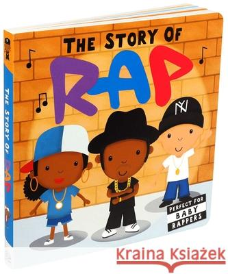 Story of Rap Nicola Edwards Lindsey Sagar 9781684125081