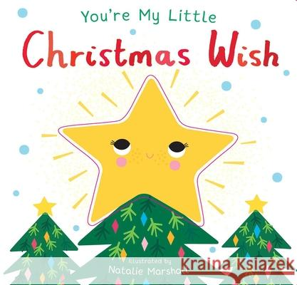 You're My Little Christmas Wish Nicola Edwards Natalie Marshall 9781684126750