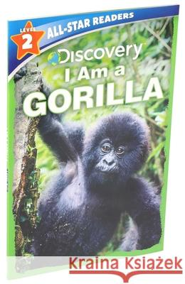 Discovery Leveled Readers: I Am a Gorilla Lori C. Froeb 9781684128709
