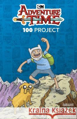 Adventure Time 100 Project Pendleton Ward Jeffrey Brown John Cassaday 9781684152261