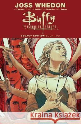 Buffy the Vampire Slayer: Legacy Edition Book Two Joss Whedon 9781684155330