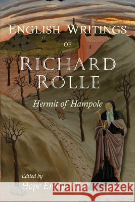 Richard Rolle: The English Writings Richard Rolle Hope Emily Allen 9781684220823