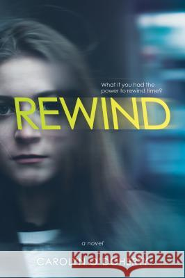 Rewind Carolyn O'Doherty 9781684373727