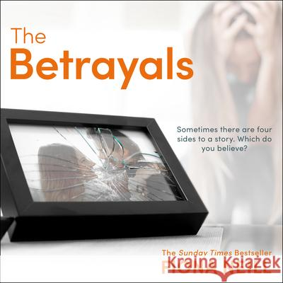 The Betrayals - audiobook Fiona Neill 9781684413287