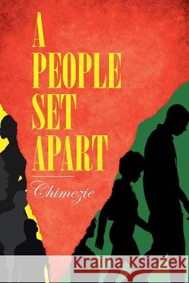 A PEOPLE SET APART CHIMEZIE 9781684560912
