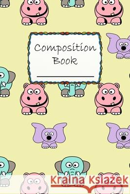 Composition Book: Cute Hippo and Elephant Composition Book to write in - Wide Ruled Book - big animals, life in the nature Robimo Press 9781686513565