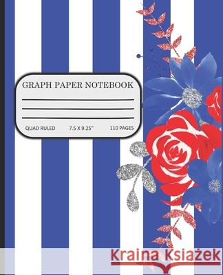Graph Paper Notebook: Math and Science Composition Book Red and Blue Lines and Flowers 2bears Gift 9781686580284
