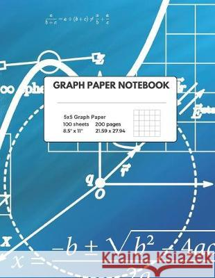 Graph Paper Notebook: Composition - Quad Ruled, 100 Sheets (large, 8.5 x 11) Educational Journals 9781687010445