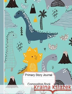 Primary Story Journal Composition Book: Draw and Write Journal: Nifty Hand Drawn Dinosaurs Exercise Book Wide Ruled with Dashed Midline and Picture Sp Doogle Studio 9781687108913
