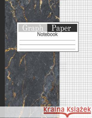Graph Paper Notebook: 1/4 Composition Notebook Graph Paper Squared Graphing Paper Gold Black Marble Paint Decor Cover Natasha J 9781687656605
