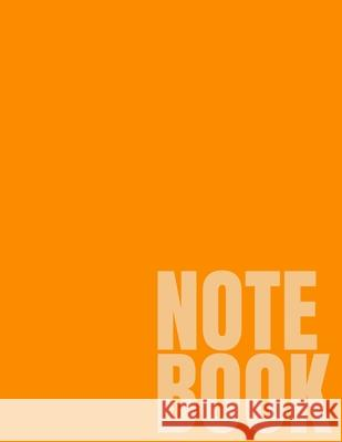 Notebook: Orange College Ruled 8.5 x 11 (100 Pages) Simple College Notebooks 9781688879072