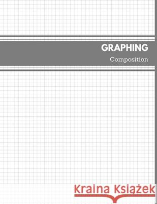 Graphing Composition: Quad Ruled 5x5 squares per Inch for Organic & Bio Chemistry Student Student Lfe Book 9781689049689