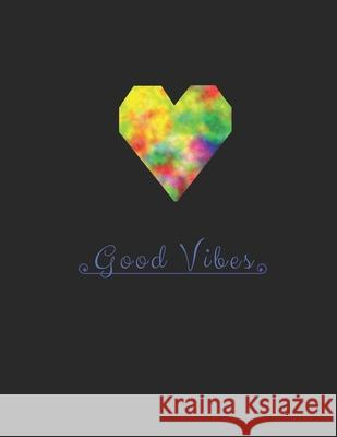 Good Vibes: Journal for girls, School diary, Large bullet notebook 100 Pages, dotted lines 8.5 x 11 inches, Classic dot World of Notebooks 9781689395014