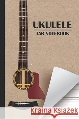 Ukulele Tab Notebook: Blank Ukulele Tablature Composition and Songwriting Lyric Lines Tab Blank Notebook Manuscript Paper Journal Ukulele Mu Karen P 9781689444897