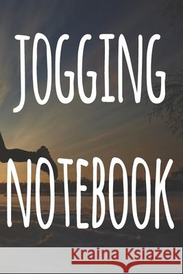 Jogging Notebook: The perfect way to record your running progress - ideal gift for the runner in your life! Cnyto Runnin 9781690182993