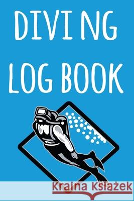 Diving Log Book: The perfect way to record your dives! Ideal gift for anyone you know who loves to suba dive! Cnyto Scub 9781690727149