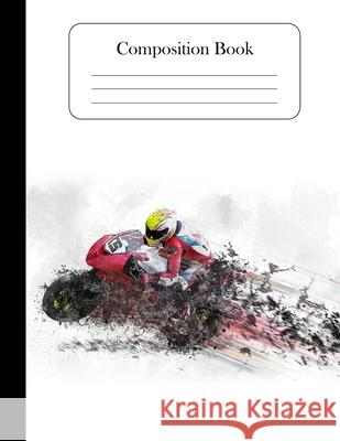 Composition Notebook: Motor Bike Notebook 8.5 x 11 inches wide ruled 120 pages for boys, teachers, girls, school, men, women Elementary Notebooks 9781690937241