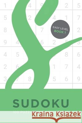 Sudoku 100 Puzzles with Solutions. Easy Level Book 1 Tim Bird 9781690946274